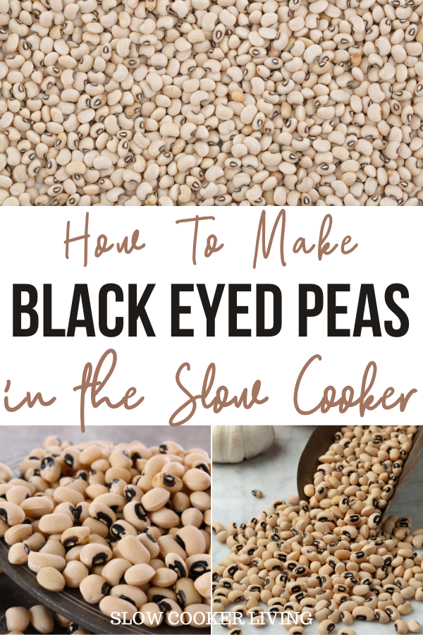 Pin showing the black eyed peas ready to be cooked with title in the middle.
