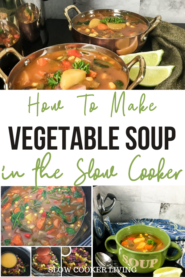 A pin showing the finished crockpot vegetable soup recipe with the title in the middle and the photos on top and bottom.