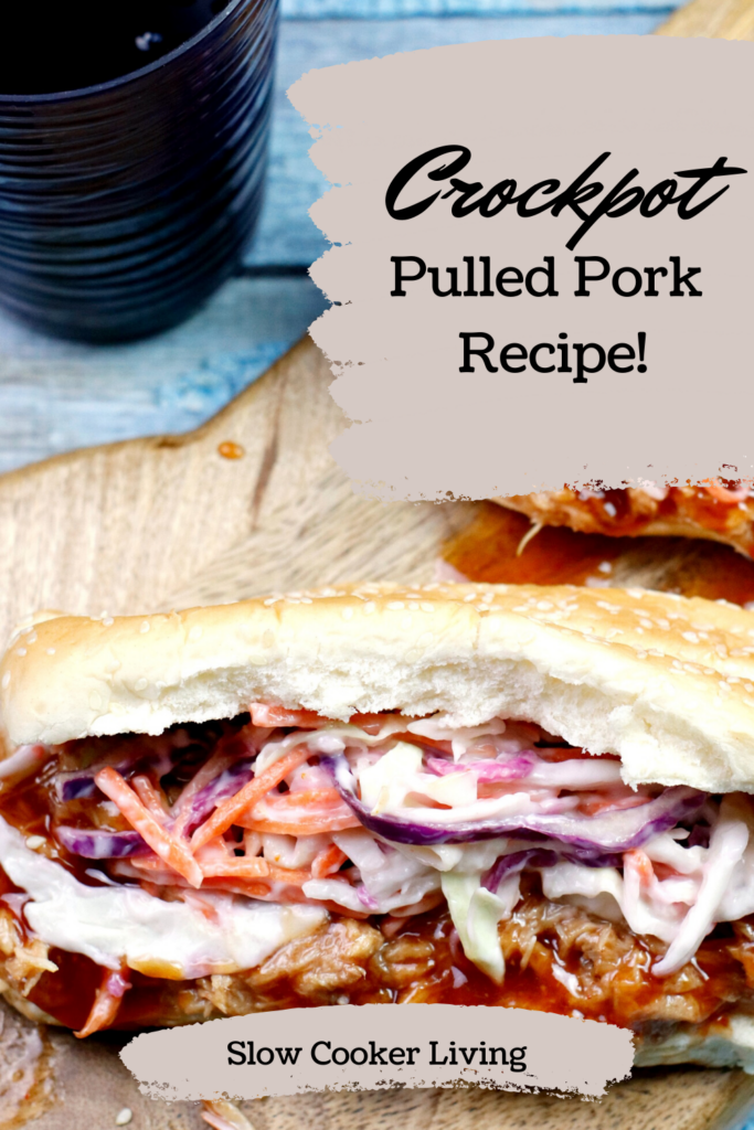 Another pin that shows the finished crockpot pulled pork recipe on a bun with coleslaw title in the upper right hand corner.