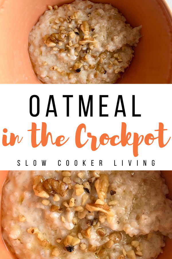 Oatmeal in a crockpot pin showing the finished oatmeal in a slow cooker recipe.