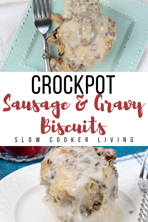 Pin showing the finished slow cooker sausage and gravy biscuits ready to eat with title in the middle.