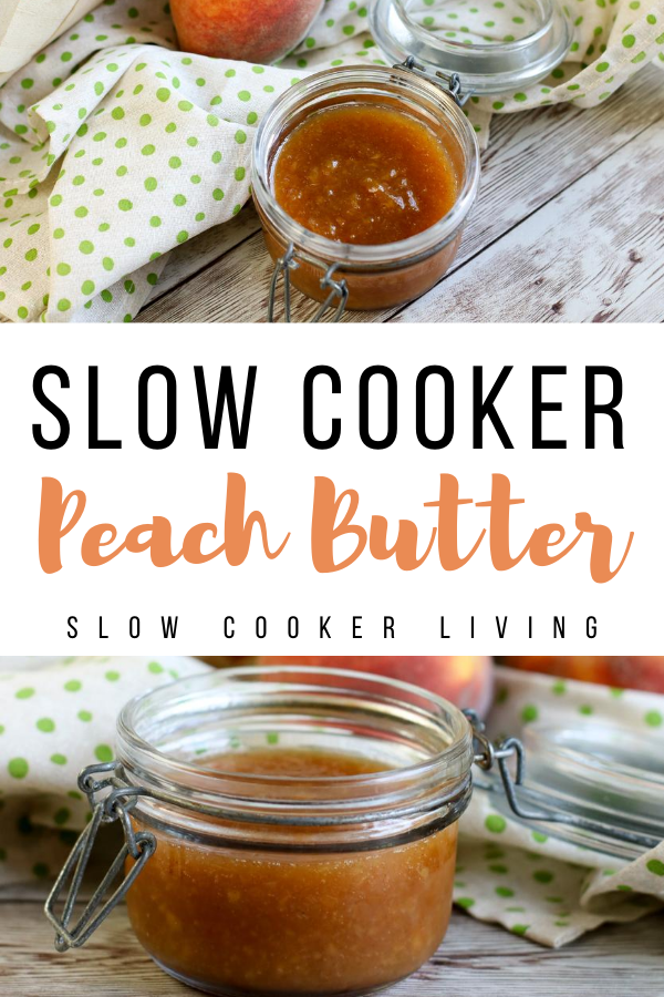 Another pin showing the finished slow cooker peach butter ready to be served with title in the middle.