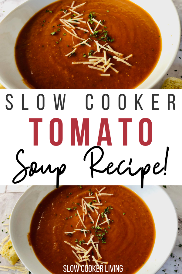 Heres the finished pin showing the crockpot tomato soup ready to eat with title across the middle.