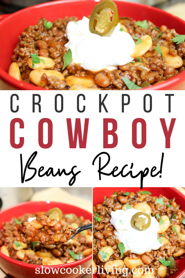 Pin showing the finished crockpot cowboy beans ready to eat with title across the middle.